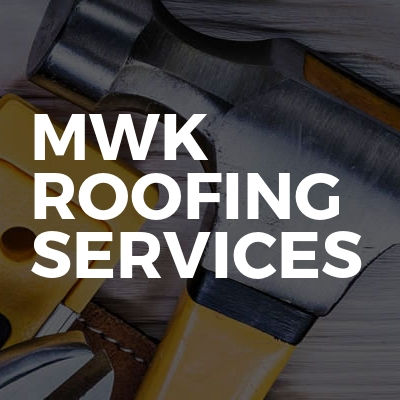 Mwk Roofing Services