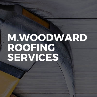 M.Woodward Roofing Services