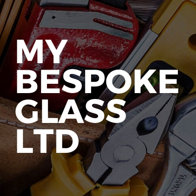 My Bespoke Glass LTD