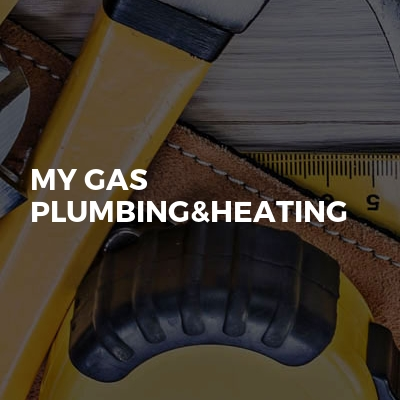 My gas plumbing&heating