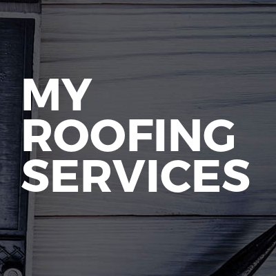 My Roofing Services