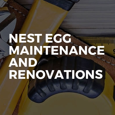 Nest Egg Maintenance And Renovations