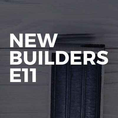 New builders e11
