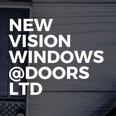 New vision windows @doors ltd