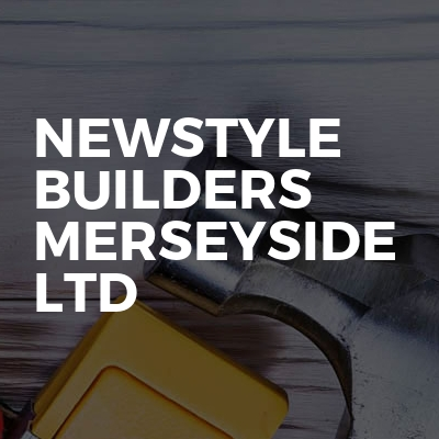 Newstyle Builders Merseyside Ltd