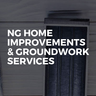 NG Home Improvements & Groundwork services