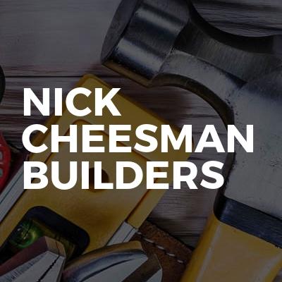 Nick cheesman builders