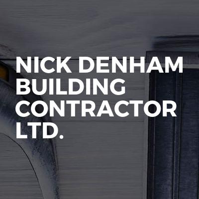 Nick Denham Building Contractor Ltd.