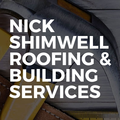 Nick Shimwell Roofing & Building Services
