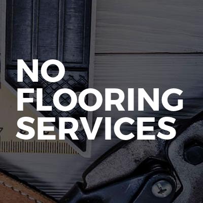No Flooring Services