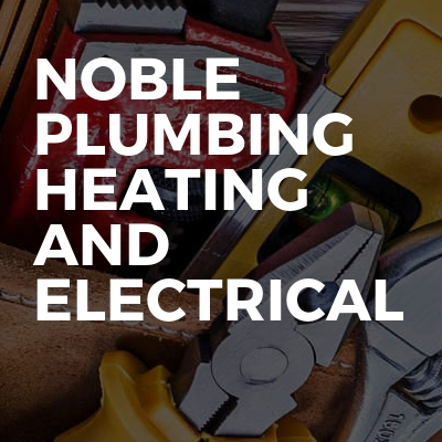 Noble Plumbing Heating And Electrical