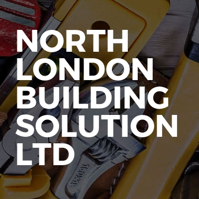 North London building solution Ltd