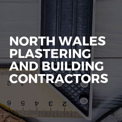 North Wales Plastering And Building Contractors
