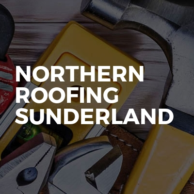 Northern Roofing Sunderland