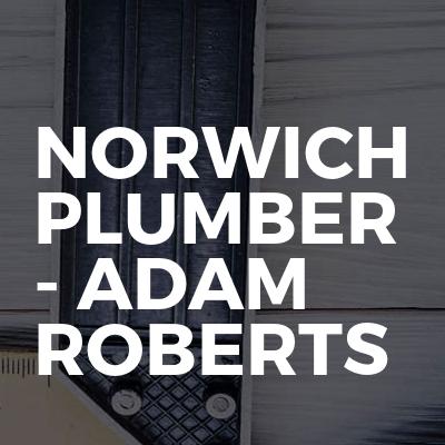 Norwich Plumber - Adam Roberts