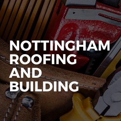Nottingham Roofing And Building