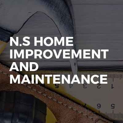 N.S Home Improvement And Maintenance