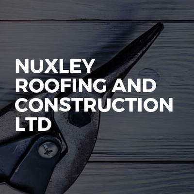 Nuxley roofing and construction ltd