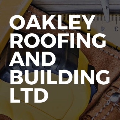 Oakley Roofing And Building Ltd
