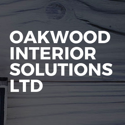 Oakwood Interior Solutions Ltd