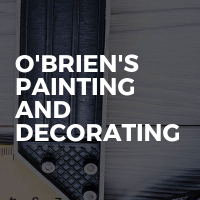 O'brien's Painting And Decorating