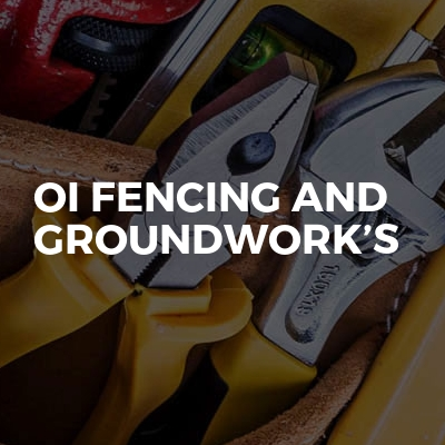 Oi Fencing And Groundwork's