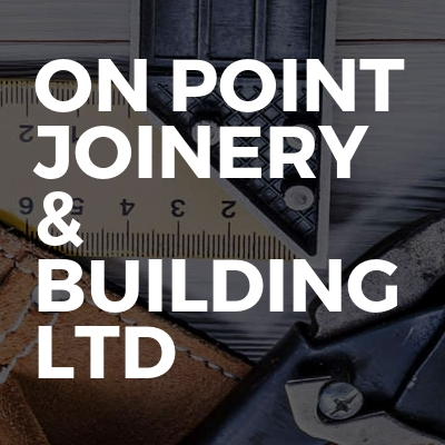 On Point Joinery & Building Ltd