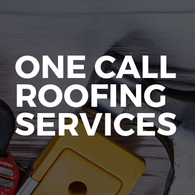 One call roofing services