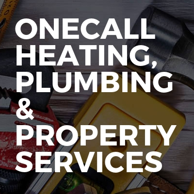 Onecall Heating, Plumbing & Property Services