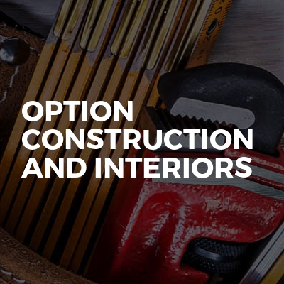 Option construction and interiors