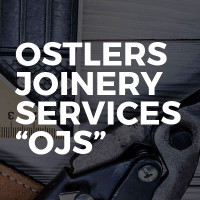 """Ostlers joinery services """"OJS"""""""