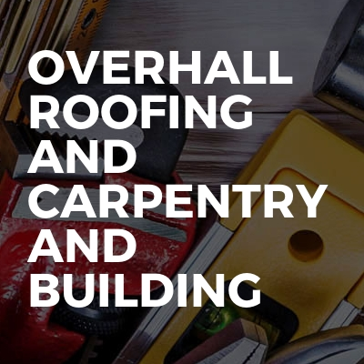 Overhall Roofing And Carpentry And Building