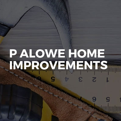 P ALowe Home Improvements