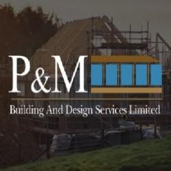 P & M Building & Design Services Ltd