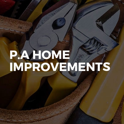 P.A Home Improvements