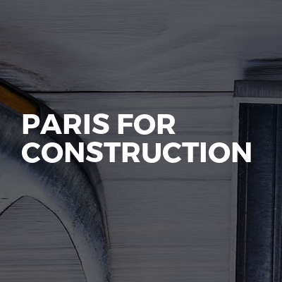 Paris For Construction