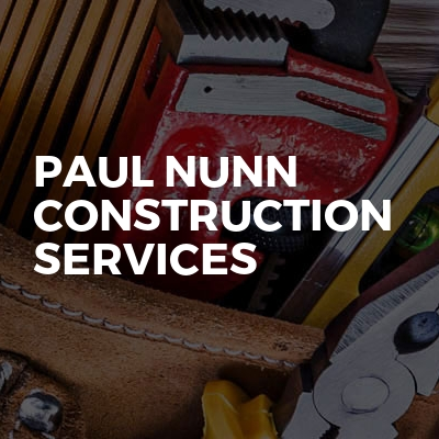Paul Nunn Construction Services
