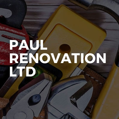 Paul Renovation LTD