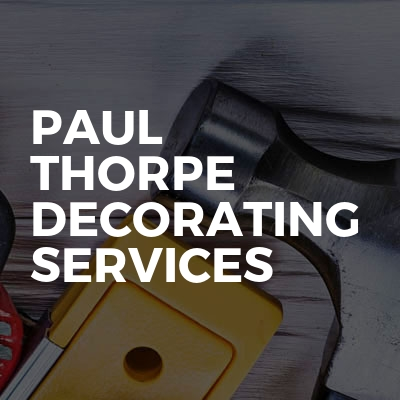 Paul Thorpe Decorating Services