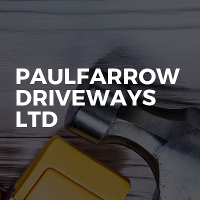paulfarrow driveways ltd