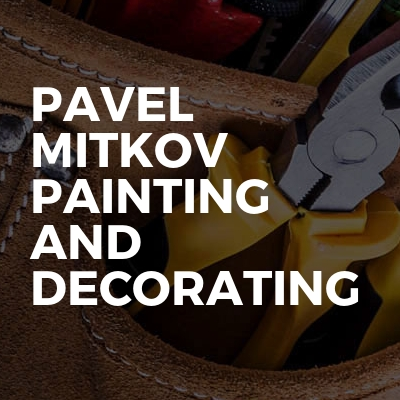 Pavel Mitkov Painting And Decorating