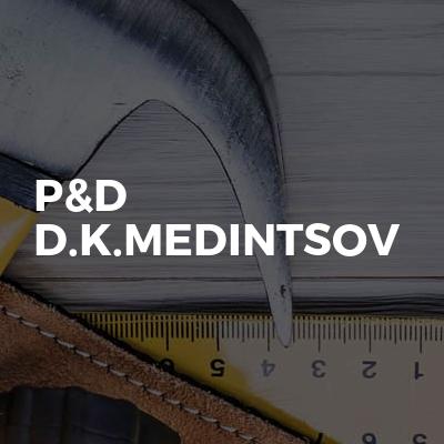 P&D D.K.Medintsov