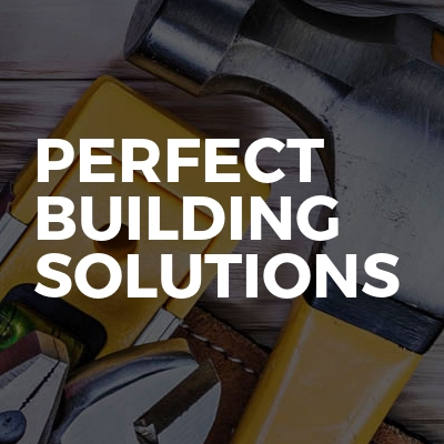 Perfect Building Solutions