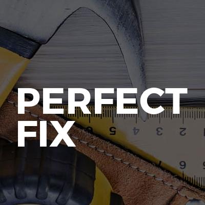 Perfect Fix