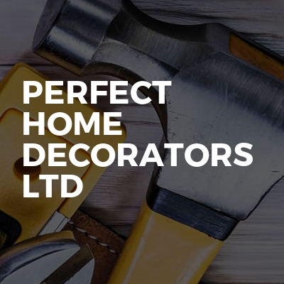 Perfect Home Decorators Ltd