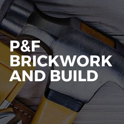 P&f brickwork and build