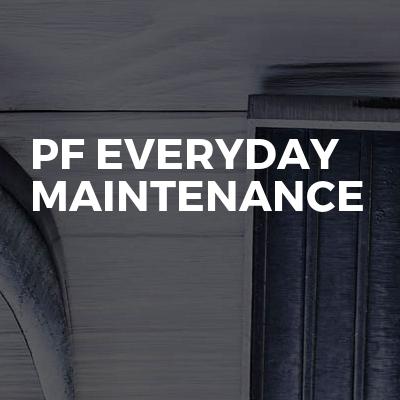 Pf everyday maintenance