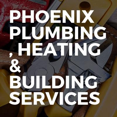 Phoenix Plumbing , Heating & Building Services