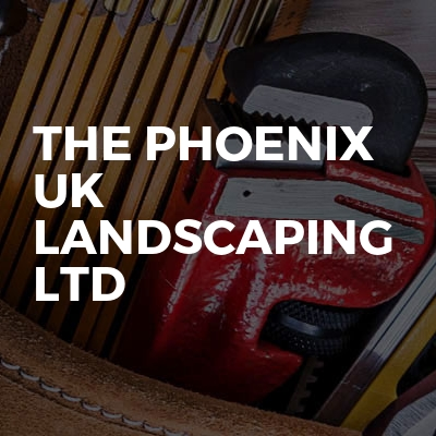 The Phoenix Uk landscaping LTD