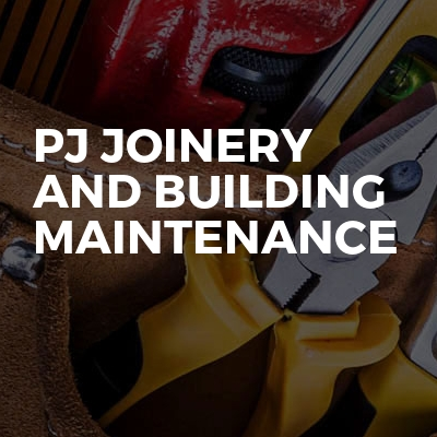 Pj joinery and building maintenance